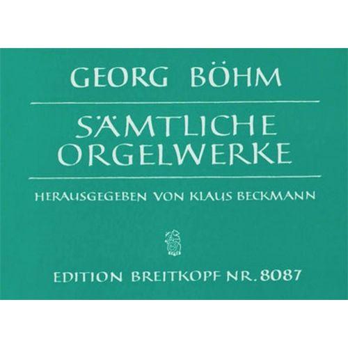 EDITION BREITKOPF BOEHM GEORG - SAMTLICHE WERKE FUR ORGEL