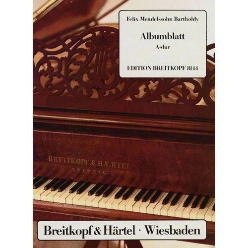 EDITION BREITKOPF MENDELSSOHN-BARTHOLDY F. - ALBUMBLATT A-DUR - PIANO