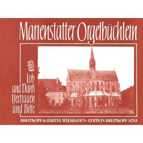EDITION BREITKOPF MARIENSTATTER ORGELBUCHLEIN 3 - ORGAN