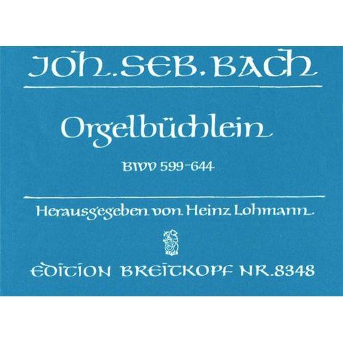 EDITION BREITKOPF BACH JOHANN SEBASTIAN - ORGELBUCHLEIN BWV 599-644 - ORGAN