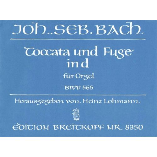 EDITION BREITKOPF BACH JOHANN SEBASTIAN - TOCCATA UND FUGE D-MOLL BWV565 - ORGAN