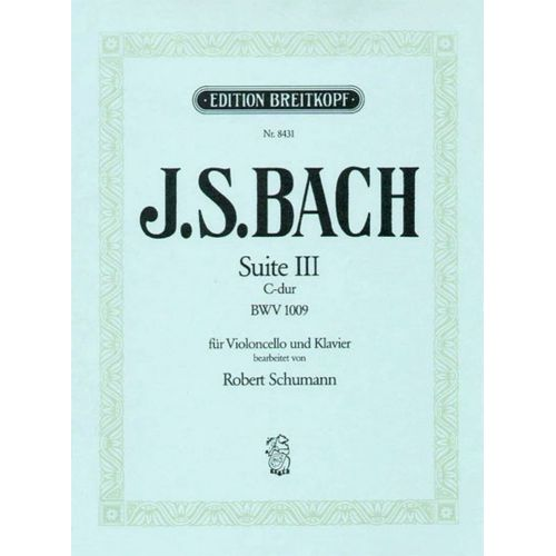 EDITION BREITKOPF BACH J.S. - SUITE III C-DUR BWV 1009