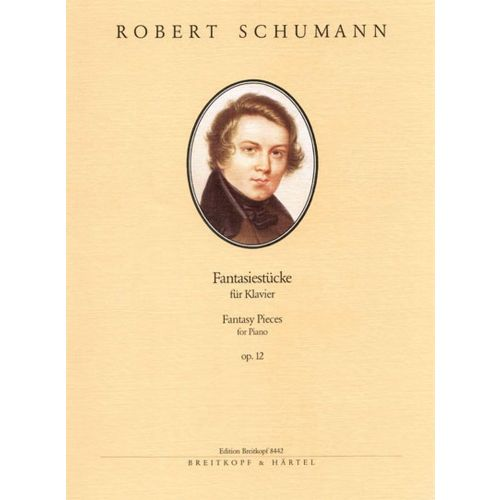 EDITION BREITKOPF SCHUMANN ROBERT - FANTASIESTUCKE OP. 12 - PIANO