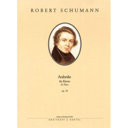EDITION BREITKOPF SCHUMANN ROBERT - ARABESKE OP. 18 - PIANO