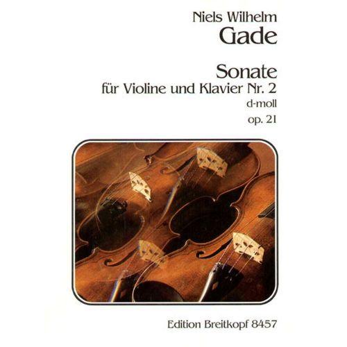 EDITION BREITKOPF GADE, NIELS WILHELM - SONATE, NR. 2 D-MOLL OP. 21 - VIOLIN, PIANO