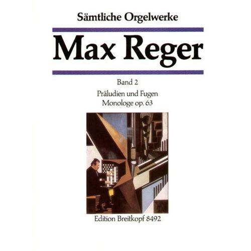 EDITION BREITKOPF REGER M. - SAMTLICHE ORGELWERKE, BAND 2
