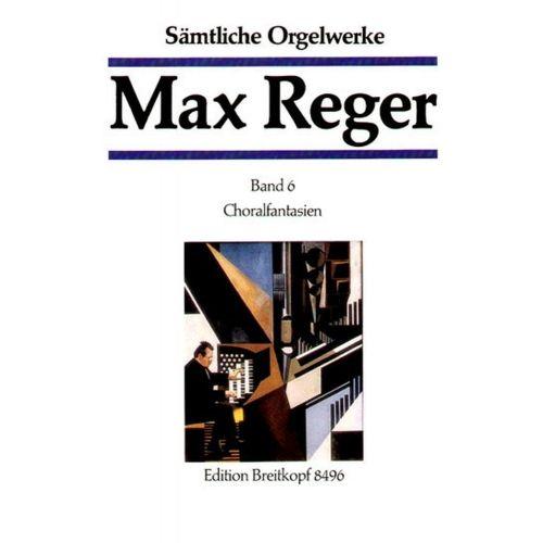 EDITION BREITKOPF REGER M. - SAMTLICHE ORGELWERKE, BAND 6