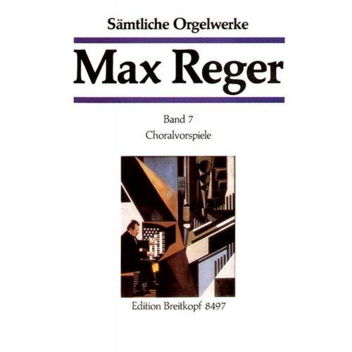 EDITION BREITKOPF REGER M. - SAMTLICHE ORGELWERKE, BAND 7