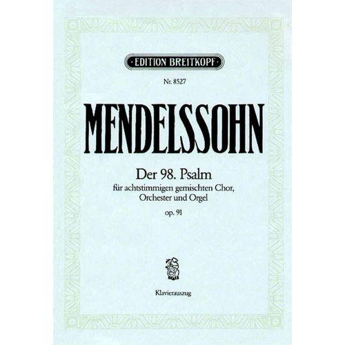 EDITION BREITKOPF MENDELSSOHN BARTHOLDY F. - DER 98. PSALM OP. 91