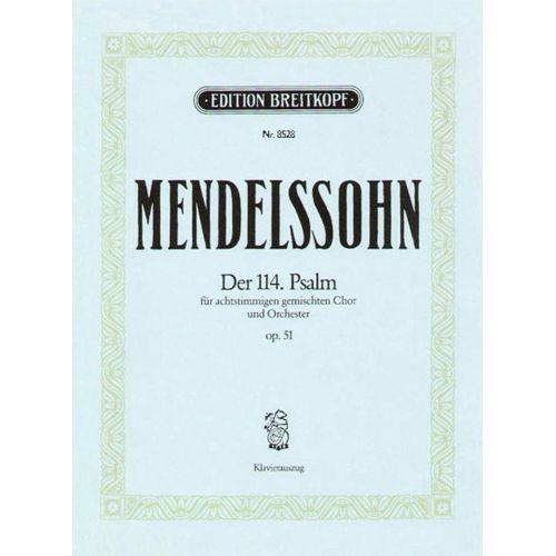 EDITION BREITKOPF MENDELSSOHN BARTHOLDY F. - DER 114. PSALM OP. 51