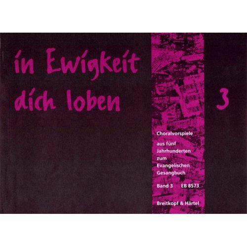 EDITION BREITKOPF IN EWIGKEIT DICH LOBEN, BAND 3 - ORGAN