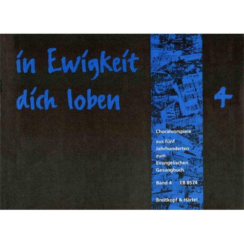 EDITION BREITKOPF IN EWIGKEIT DICH LOBEN, BAND 4 - ORGAN