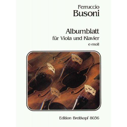 EDITION BREITKOPF BUSONI FERRUCCIO - ALBUMBLATT - VIOLA, PIANO