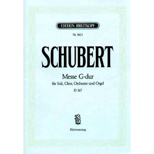 EDITION BREITKOPF SCHUBERT F. - MESSE SOL MAJEUR D 167 - CHANT, CHOEUR, PIANO