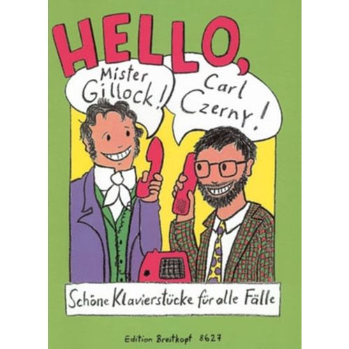 EDITION BREITKOPF HELLO, MR GILLOCK!CARL CZERNY! - PIANO