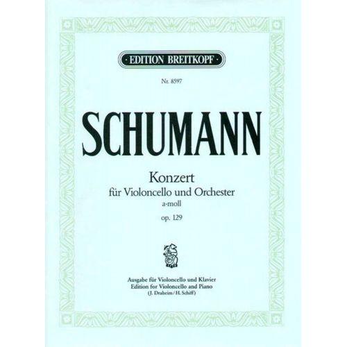 EDITION BREITKOPF SCHUMANN R. - VIOLONCELLOKONZ. A-MOLL OP.129