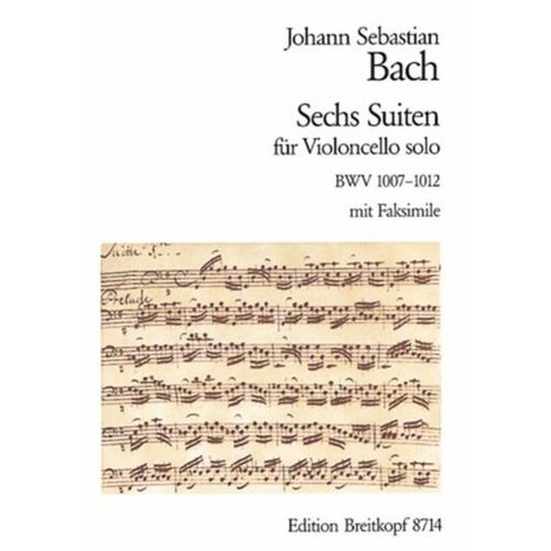 EDITION BREITKOPF BACH J.S. - SECHS SUITEN BWV 1007-1012