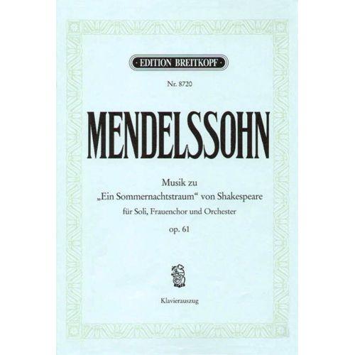 EDITION BREITKOPF MENDELSSOHN BARTHOLDY F. - SOMMERNACHTSTRAUM OP. 61