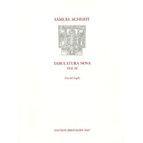 EDITION BREITKOPF SCHEIDT S. - TABULATURA NOVA, TEIL 3