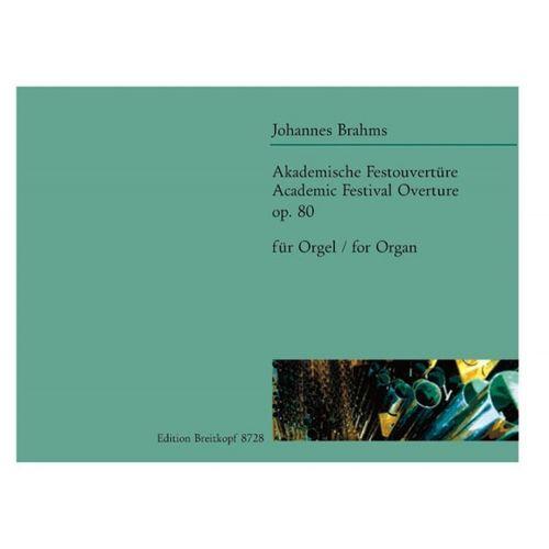 EDITION BREITKOPF BRAHMS JOHANNES - AKADEMISCHE FESTOUVERTURE - ORGAN