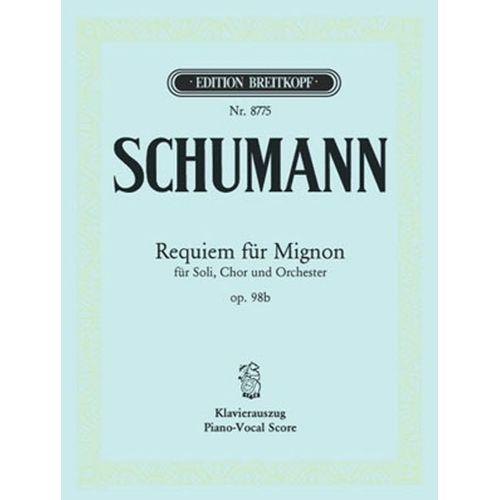 EDITION BREITKOPF SCHUMANN ROBERT - REQUIEM FUR MIGNON OP. 98B - PIANO