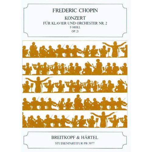 EDITION BREITKOPF CHOPIN FREDERIC - KLAVIERKONZERT 2 F-MOLL OP.21 - PIANO, ORCHESTRA