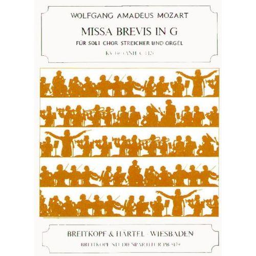 EDITION BREITKOPF MOZART WOLFGANG AMADEUS - MISSA BREVIS IN G KV140(C1.12) - SOLI, MIXED CHOIR, ORCHESTRA