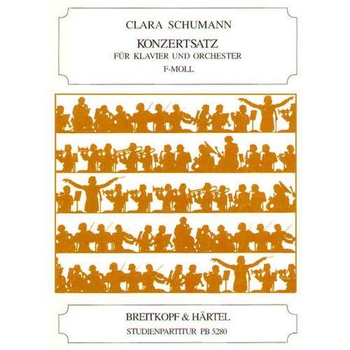 EDITION BREITKOPF SCHUMANN CLARA - KONZERTSATZ F-MOLL - PIANO, ORCHESTRA