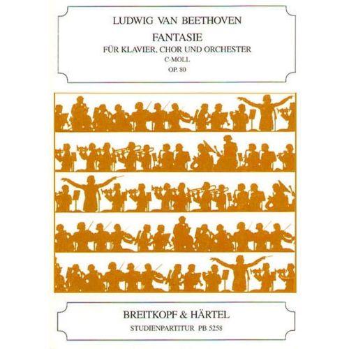 EDITION BREITKOPF BEETHOVEN LUDWIG VAN - CHORFANTASIE C-MOLL OP. 80 - PIANO, MIXED CHOIR, ORCHESTRA