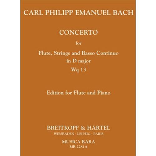 MUSICA RARA BACH C.P.E. - FLOTENKONZERT D-DUR WQ 13 - FLUTE, PIANO
