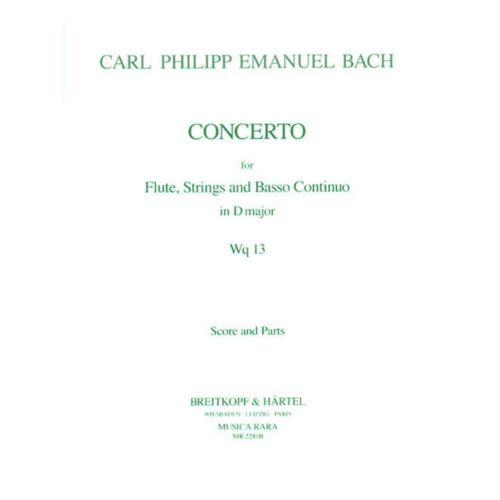MUSICA RARA BACH CARL PHILIPP EMANUEL - FLOTENKONZERT D-DUR WQ 13 - FLUTE, ORCHESTRA