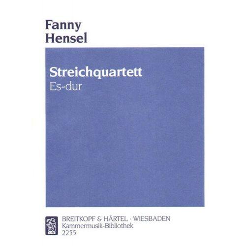 EDITION BREITKOPF HENSEL FANNY - STREICHQUARTETT ES-DUR - 2 VIOLIN, VIOLA, CELLO