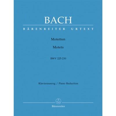BARENREITER BACH J.S. - MOTETS BWV 225-230 - CHOEUR ET PIANO