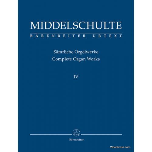 BARENREITER MIDDELSCHULTE - SÄMTLICHE ORGELWERKE IV