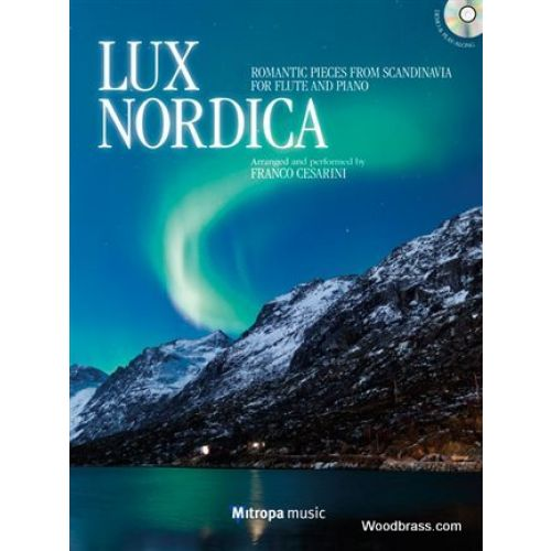 MITROPA MUSIC LUX NORDICA - ROMANTIC PIECES FROM SCANDINAVIA FOR FLUTE AND PIANO