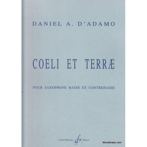 BILLAUDOT D'ADAMO D. - COELI ET TERRAE - SAXOPHONE BASSE & CONTREBASSE