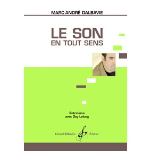 BILLAUDOT DALBAVIE MARC-ANDRE - LE SON EN TOUT SENS