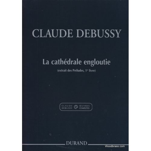 DURAND DEBUSSY C. - LA CATHEDRALE ENGLOUTIE - PIANO