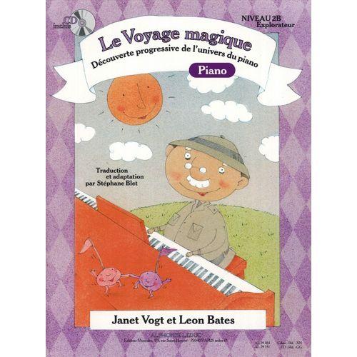 LEDUC VOGT/BATES/BLET - LE VOYAGE MAGIQUE - DECOUVREUR NIVEAU 2B + CD