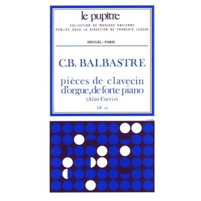 HEUGEL BALBASTRE C.B. - PIECES DE CLAVECIN, D'ORGUE ET DE FORTE PIANO