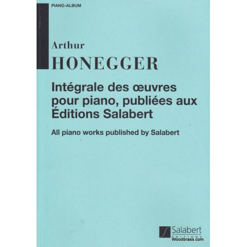 SALABERT HONEGGER - INTEGRALE DES OEUVRES - PIANO