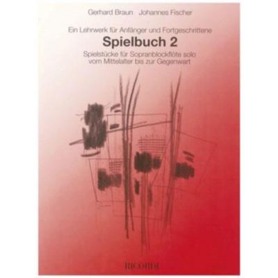 RICORDI BRAUN / FISCHER - SPIELBUCH: 2 ANTHOLOGIES - FLUTE