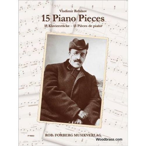 FORBERG REBIKOV VLADIMIR - 15 PIANO PIECES