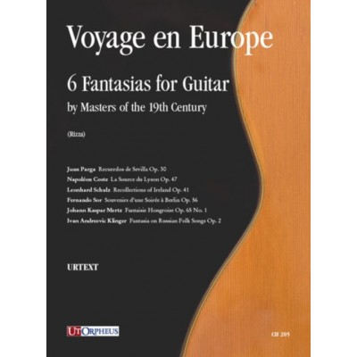 UT ORPHEUS VOYAGE EN EUROPE - 6 FANTASIAS FOR GUITAR BY MASTERS OF THE 19TH CENTURY