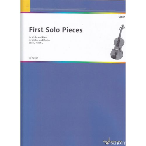 SCHOTT FIRST SOLO PIECES VOL. 2 - VIOLIN AND PIANO
