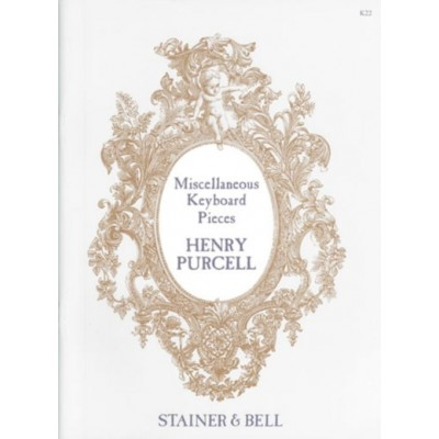 STAINER AND BELL PURCELL H. - COMPLETE HARPSICHORD WORKS. BOOK 2 - MISCELLANEOUS PIECES