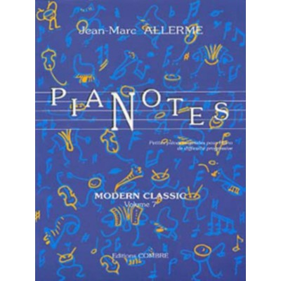 COMBRE ALLERME JEAN-MARC - PIANOTES MODERN CLASSIC VOL.7