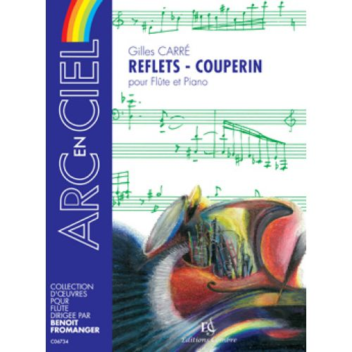 COMBRE CARRE GILLES - REFLETS - COUPERIN - FLUTE, PIANO