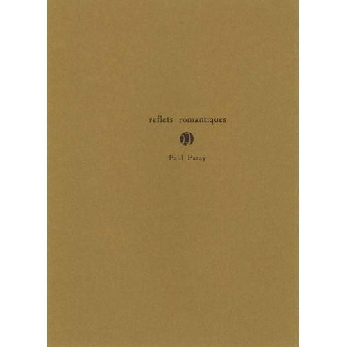 JOBERT PARAY PAUL - REFLETS ROMANTIQUES - PIANO