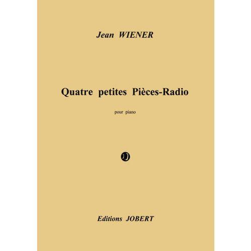 JOBERT WIENER JEAN - PETITES PIECES RADIO (4) - PIANO